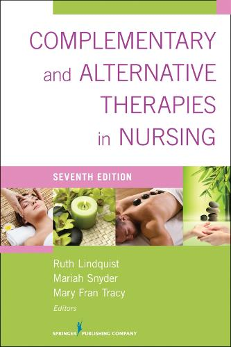 Complementary and Alternative Therapies in Nursing (Paperback)