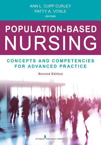 Population-Based Nursing: Concepts and Competencies for Advanced Practice Registered Nurses (Paperback)
