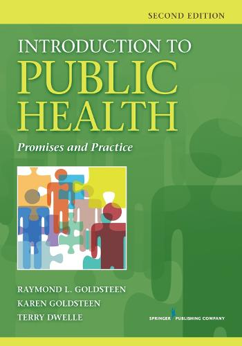 Introduction to Public Health: Promises and Practice (Paperback)
