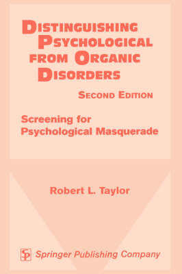 Distinguishing Psychological from Organic Disorders, 2nd Edition: Screening for Psychological Masquerade (Paperback)