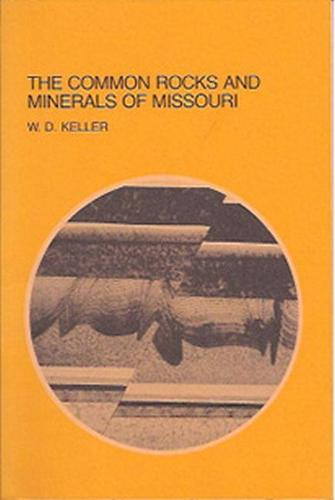 Common Rocks and Minerals of Missouri (Paperback)