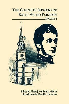 Complete Sermons of Ralph Waldo Emerson v. 1 (Hardback)