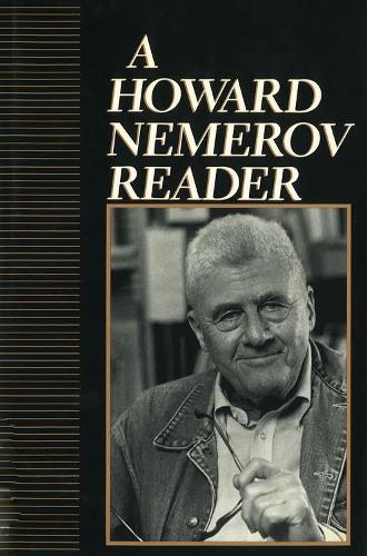 A Howard Nemerov Reader (Hardback)