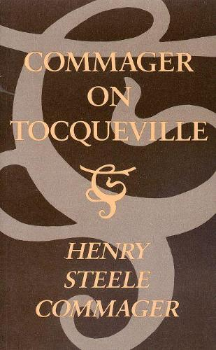 Commager on Tocqueville (Hardback)