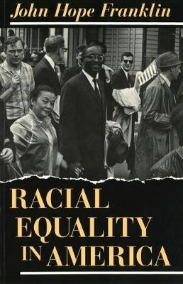 Racial Equality in America (Paperback)