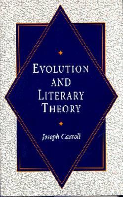 Evolution and Literary Theory (Hardback)