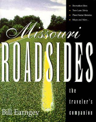 Missouri Roadsides: The Traveler's Companion (Paperback)