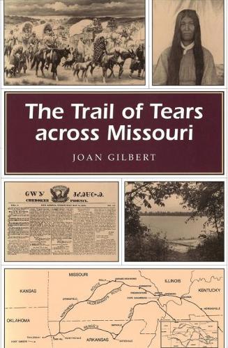 The Trail of Tears Across Missouri - Missouri Heritage Readers Series (Paperback)