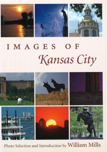 Images of Kansas City (Hardback)