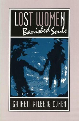Lost Women, Banished Souls (Paperback)