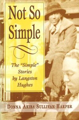 Not So Simple: Simple Stories by Langston Hughes (Paperback)