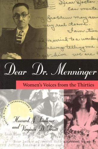 Dear Dr. Menninger: Women's Voices from the Thirties (Paperback)