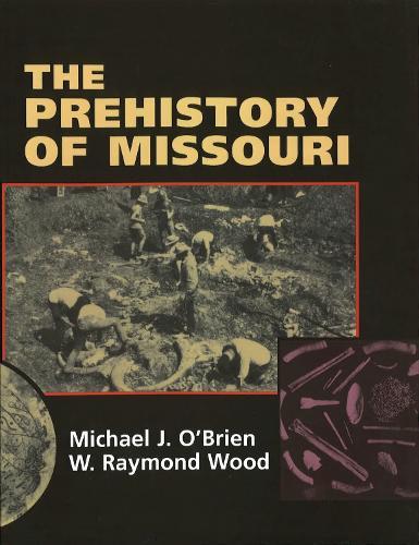 The Prehistory of Missouri (Paperback)