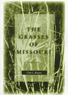 The Grasses of Missouri (Paperback)