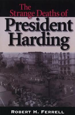 The Strange Deaths of President Harding (Paperback)