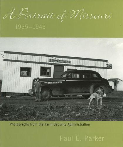 A Portrait of Missouri, 1935-1943: Photographs from the Farm Security Administration (Hardback)
