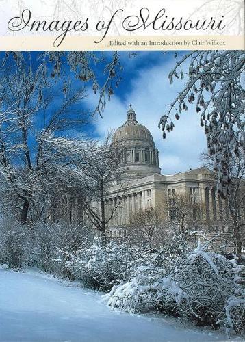 Images of Missouri (Hardback)