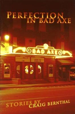 Perfection in Bad Axe (Paperback)