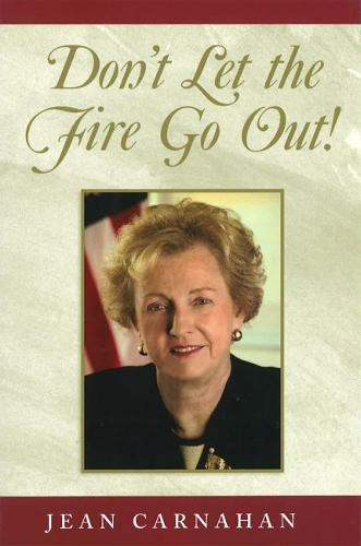 Don't Let the Fire Go Out! (Hardback)