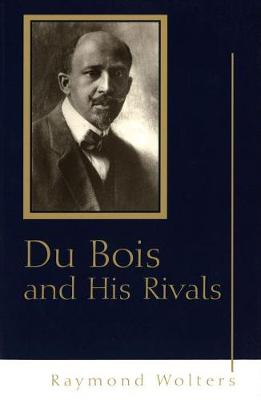 Du Bois and His Rivals (Paperback)