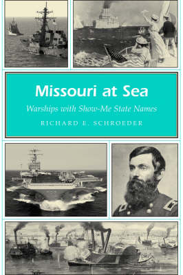 Missouri at Sea: Warships with Show-me-state Names - Missouri Heritage Readers Series (Paperback)