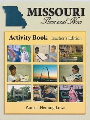Missouri Then and Now Teacher's Edition: Activity Book (Paperback)