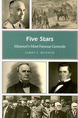 Five Stars: Missouri's Most Famous Generals - Missouri Heritage Readers Series (Paperback)