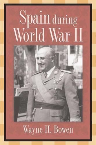 Spain During World War II (Hardback)