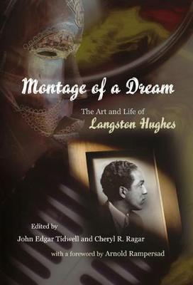 Montage of a Dream: The Art and Life of Langston Hughes (Hardback)