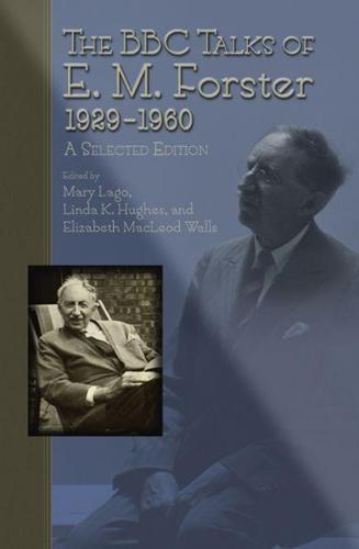 The BBC Talks of E.M. Forster 1929-1960 (Hardback)