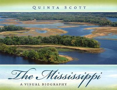 The Mississippi: A Visual Biography (Hardback)