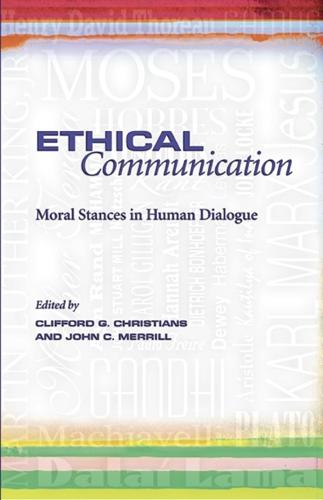 Ethical Communication: Moral Stances in Human Dialogue (Paperback)