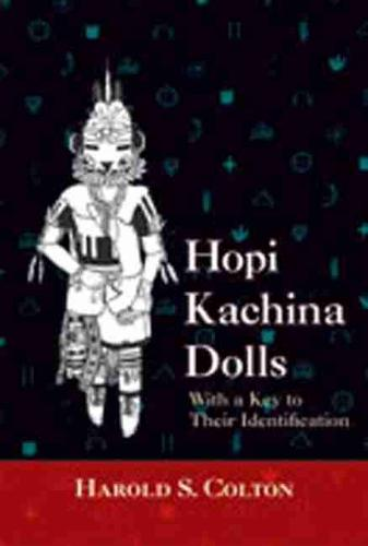 Hopi Kachina Dolls: With a Key to Their Identification (Paperback)