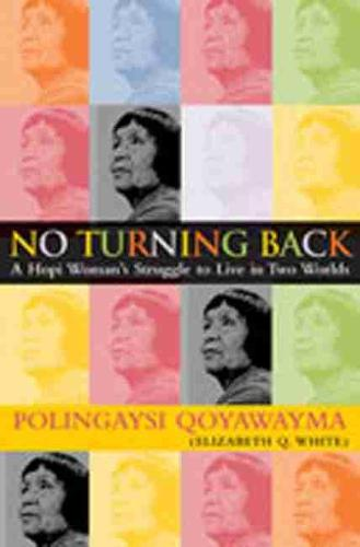 No Turning Back: A Hopi Indian Woman's Struggle to Live in Two Worlds (Paperback)