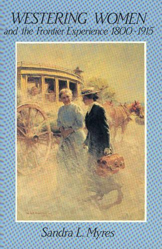 Westering Women & the Frontier (Paperback)