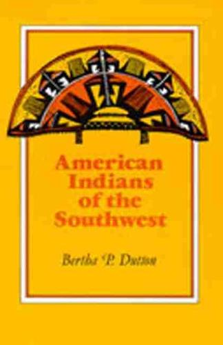The American Indians of the Southwest (Paperback)