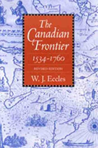 Canadian Frontier: Revised Ed (Paperback)