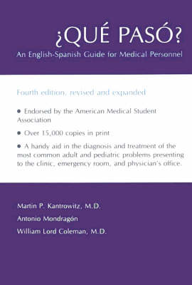 Que Paso?: An English-Spanish Guide for Medical Personnel (Hardback)