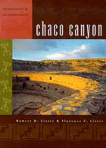 Chaco Canyon: Archaeology and Archaeologists (Paperback)