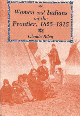 Women & Indians on the Frontie (Paperback)