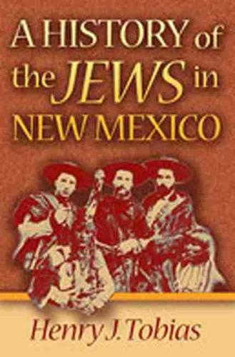 History of the Jews in N.M. (Paperback)