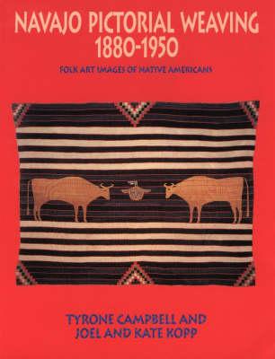 Navajo Pictorial Weaving 1880-1950: Folk Art Images of Native Americans (Paperback)