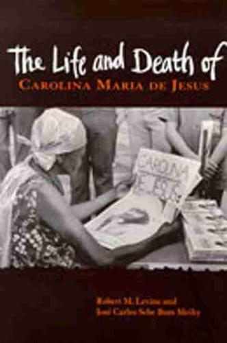 The Life and Death of Carolina Maria De Jesus (Paperback)