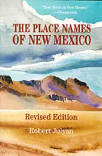 The Place Names of New Mexico (Paperback)