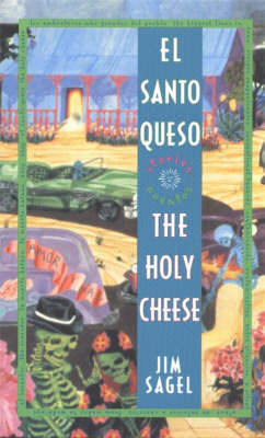 El Santo Queso Cuentos / The Holy Cheese Stories (Hardback)