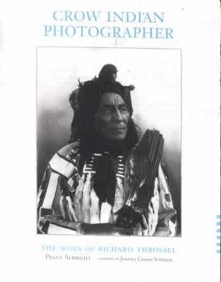 Crow Indian Photographer (Hardback)