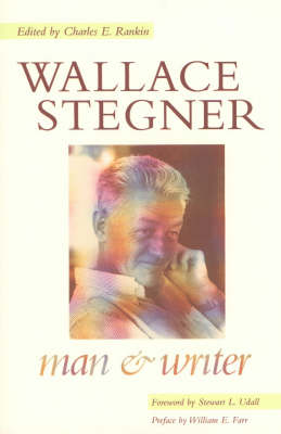 Wallace Stegner: Man and Writer (Paperback)