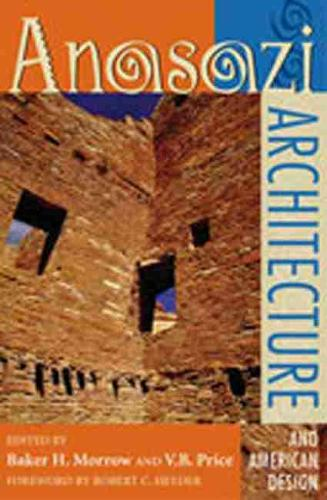 Anasazi Architecture and American Design (Paperback)