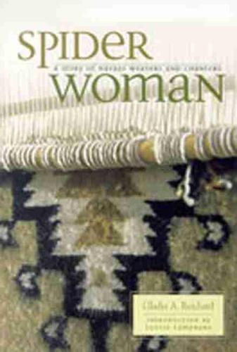 Spider Woman: A Story of Navajo Weavers and Chanters (Hardback)