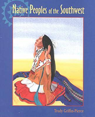 Native Peoples of the Southwest (Hardback)